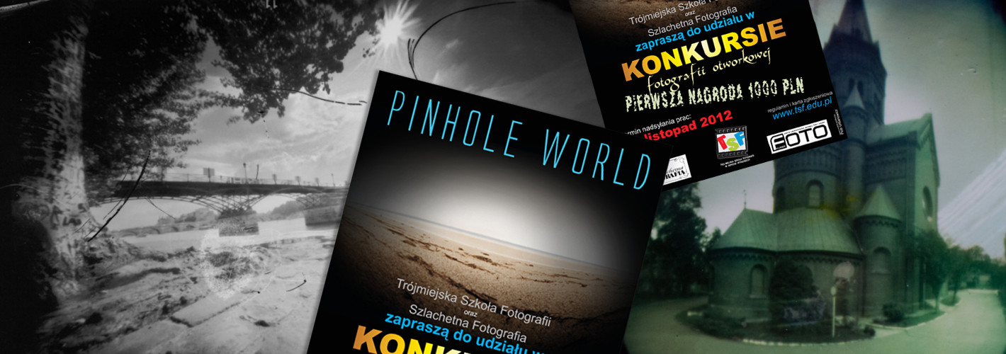 Pinhole World!
