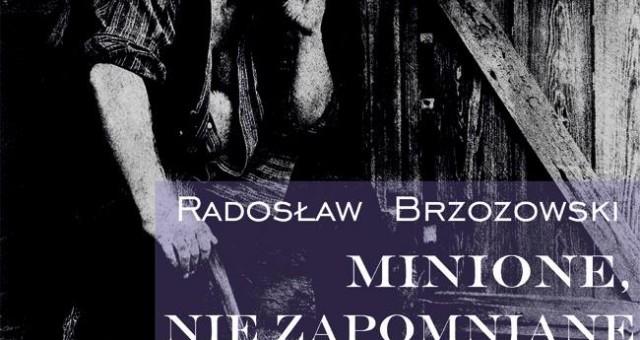 Wystawa Radosława Brzozowskiego
